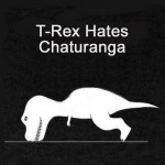 t-rex-hates-chaturanga